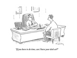 """If you have to do time  can I have your desk set"" - Cartoon"