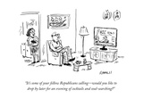 """It's some of your fellow Republicans calling—would you like to drop by …"" - Cartoon"