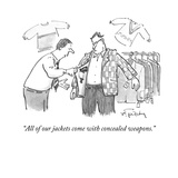 """All of our jackets come with concealed weapons"" - Cartoon"