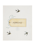 Title To 'Abroad' Colour Illustraion Showing Three Birds and a Luggage Label