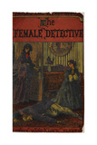 Illustrated Cover From a Story Of One Of the First Female Detectives in Fiction