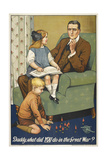 Daddy  What Did YOU Do in the Great War ' a Patriotic Poster Depicting a Father and Is Family