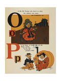Alphabet Page: O and P the Old Woman Lived in a Shoe Peter Made a Home Of a Pumpkin Shell