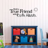 Hold a True Friend Black Wall Decal