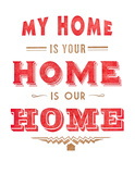 My Home is Your Home
