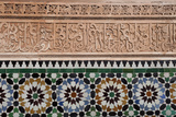 Calligraphy and Zellige in the Patio of the Medersa Ben Yousef of Marrakech