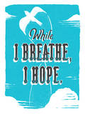 Breathe Hope