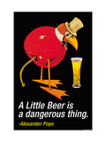 A Little Beer is a Dangerous Thing