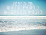 And She Realised  All She Could Ever Wish for Was Right Here in Front of Her