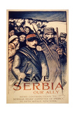 'Save Serbia Our Ally'  Poster  1915