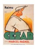 Poster Advertising the Film  'Cesar with Raimu'  by Marcel Pagnol (1895-1974)