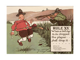 Rule XV: When a Ball Has to Be Dropped the Player Shall Drop It  from 'Rules of Golf'  Published…