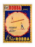 Poster Advertising the Ladder of Death at the 'Cirque Robba'