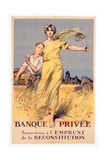 'Banque Privee: Souscrivez a l'Emprunt de La Reconstitution'  Poster Advertising the National Loan