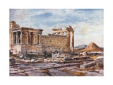 The Southern Side of the Erechtheum  with the Foundations of the Earlier Temple of Athena Polias