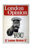 """Your Country Needs You""  Poster for the London Opinion  1914"