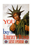 """You Buy a Liberty Bond""  1917"