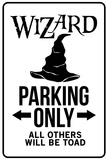Wizard Parking Only Sign Plastic Sign