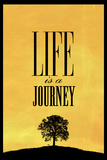 Life is a Journey Plastic Sign