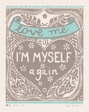 Love Me till I'm Myself Again