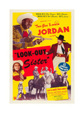 LOOK OUT SISTER  Suzette Harbin  Louis Jordan  1947