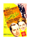 TROUBLE FOR TWO  US poster art  from left: Robert Montgomery  Rosalind Russell  1936
