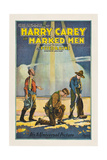 MARKED MEN  center: Harry Carey  1919