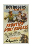 FRONTIER PONY EXPRESS  top left: Roy Rogers  top right: Mary Hart  1939