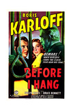BEFORE I HANG  US poster  from left:  Bruce Bennett  Evelyn Keyes  Boris Karloff  1940