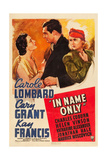 IN NAME ONLY  from left: Kay Francis  Cary Grant  Carole Lombard on window card  1939