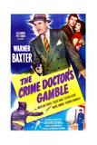 THE CRIME DOCTOR'S GAMBLE (aka Crime Doctor's Gamble)