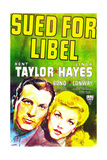 SUED FOR LIBEL  US poster art  from left: Kent Taylor  Linda Hayes  1939