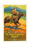 THE PONY EXPRESS RIDER  William Barrymore aka Kit Carson on US poster art  1926