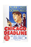 CHICAGO DEADLINE  US poster  from left: Alan Ladd  Donna Reed  1949