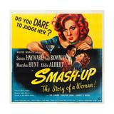 SMASH-UP  top: Susan Hayward  bottom l-r: Lee Bowman  Susan Hayward on poster art  1947