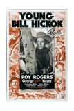 YOUNG BILL HICKOK  center: Roy Rogers  bottom left: George 'Gabby' Hayes on poster art  1940