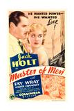 MASTER OF MEN  from left: Jack Holt  Fay Wray on midget window card  1933