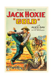 GOLD  standing right: Jack Hoxie  lower right: Alice Day on US poster art  1932