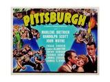 Pittsburgh  Randolph Scott  Marlene Dietrich  John Wayne  1942