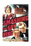 SMASHING THE SPY RING  US poster art  from let: Fay Wray  Ann Doran  Warren Hull  1938