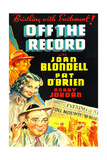 OFF THE RECORD  US poster art  left from top: Bobby Jordan  Joan Blondell  Pat O'Brien  1939