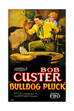 BULLDOG PLUCK  left: Bob Custer on poster art  1927