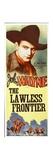 THE LAWLESS FRONTIER  top: John Wayne  1934