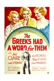 THE GREEKS HAD A WORD FOR THEM  from left: Ina Claire  Joan Blondell  Madge Evans  1932