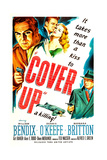 COVER UP  US poster  top left from left: William Bendix  Dennis O'Keefe  Barbara Britton  1949