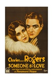 SOMEONE TO LOVE  left to right: Mary Brian  Charles 'Buddy' Rogers; style 'A' poster  1928