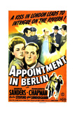 APPOINTMENT IN BERLIN  US poster  middle from left: Marguerite Chapman  George Sanders  1943