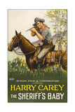 THE SHERIFF'S BABY  Harry Carey on poster art  1913