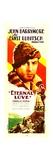 ETERNAL LOVE  top: John Barrymore on insert poster  1929