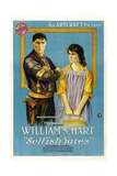 SELFISH YATES  left: William S Hart  1918